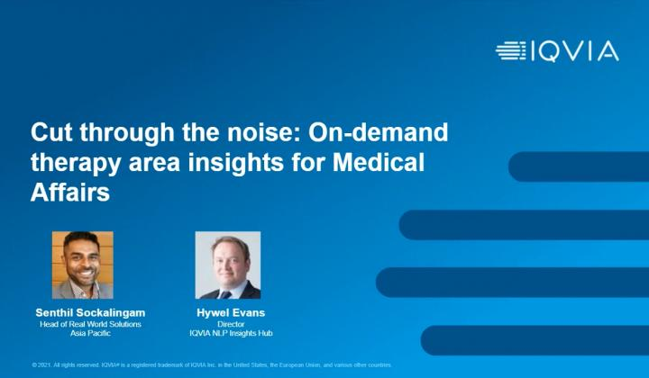 Webinar: Cut through the noise: On-demand therapy area insights for Medical Affairs